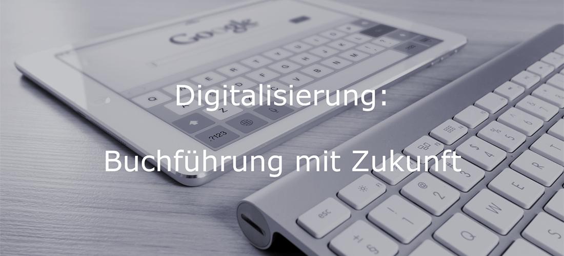 Digitalisierung - Buchführung mit Zukunft